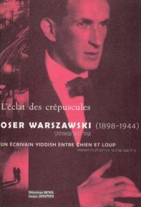 Oser Warszawski, L'éclat des crépuscules - couverture
